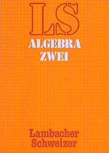 Algebra: 2: A. Allan Schmid;