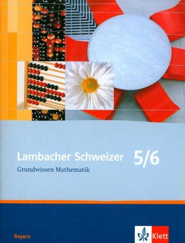 9783127311655: Lambacher Schweizer LS Grundwissen Mathematik 5./6. Schuljahr Neu. Bayern