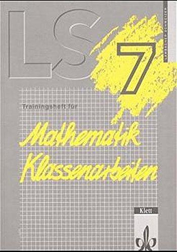 9783127313758: LS Mathematik. Trainingsheft für Klassenarbeiten. 7. Jahrgangsstufe