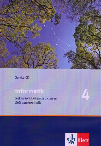 Informatik. Rekursive Datenstrukturen, Softwaretechnik. Service-CD 11. Klasse. Ausgabe f�r Bayern