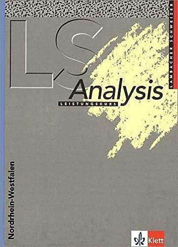9783127322408: LS Mathematik. Analysis. Nordrhein-Westfalen. Leistungskurs. Euro: Unterrichtswerk f�r Gymnasien