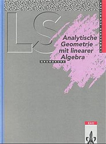 9783127323108: LS Analytische Geometrie mit linearer Algebra Grundkurs. Neu