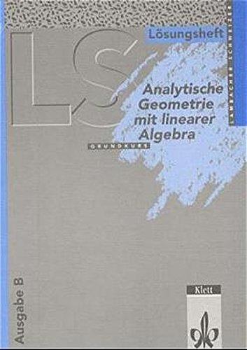 9783127323535: Analytische Geometrie mit Linearer Algebra Grundkurs, Ausgabe B (Berlin, Brandenburg, Sachsen, Sachsen-Anhalt, Thüringen