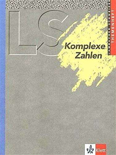 9783127325102: Lambacher-Schweizer. 11.-13. Schuljahr. Themenheft Komplexe Zahlen: Gymnasium