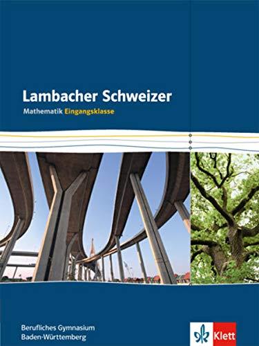 9783127326345: Lambacher Schweizer für berufliche Gymnasien. 11. Schuljahr. Schülerbuch
