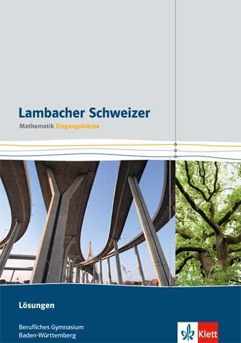 9783127326352: Lambacher Schweizer für berufliche Gymnasien. 11. Schuljahr. Lösungsheft. Baden-Württemberg