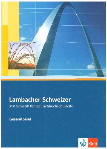 9783127326918: Lambacher Schweizer Fachhochschulreife. Gesamtband. Schülerbuch