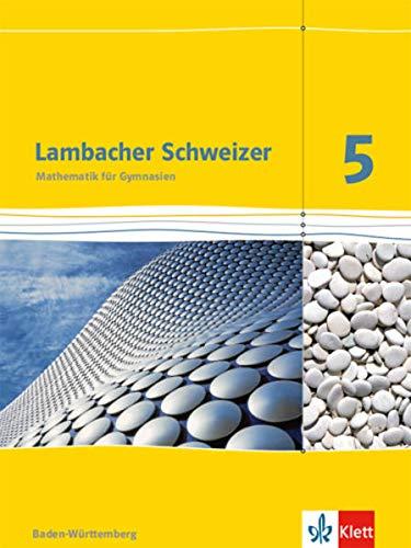 9783127331516: Lambacher Schweizer. 5. Schuljahr. Schülerbuch. Neubearbeitung. Baden-Württemberg