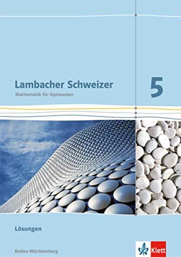 9783127331530: Lambacher Schweizer - Ausgabe für Baden-Württemberg. Lösungen 5. Schuljahr