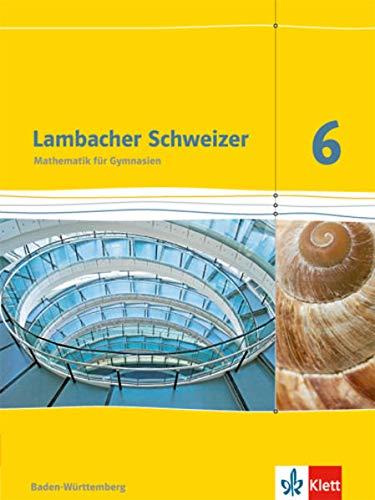 9783127331615: Lambacher Schweizer - Ausgabe für Baden-Württemberg. Schülerbuch 6. Schuljahr