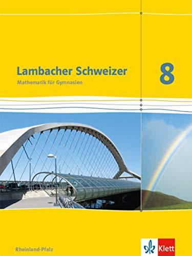 9783127336818: Lambacher Schweizer 8. Schuljahr Sch�lerbuch. Ausgabe f�r Rheinland-Pfalz 2012