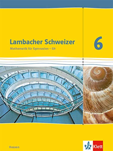 9783127337105: Lambacher Schweizer. 6. Schuljahr G9. Schülerbuch. Neubearbeitung. Hessen