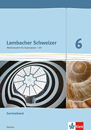9783127337129: Lambacher Schweizer. 6. Schuljahr G9. Serviceband. Neubearbeitung. Hessen