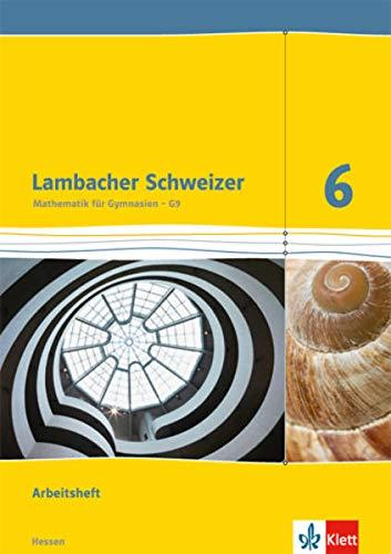 9783127337150: Lambacher Schweizer 6. Schuljahr. Arbeitsheft mit Lösungsheft. Ausgabe für Hessen