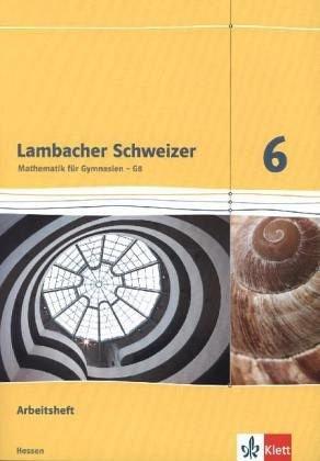 9783127337662: Lambacher Schweizer. 6. Schuljahr G8. Arbeitsheft plus Lösungsheft. Neubearbeitung. Hessen