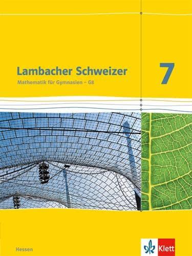 9783127337716: Lambacher Schweizer. 7. Schuljahr G8. Schülerbuch. Neubearbeitung. Hessen