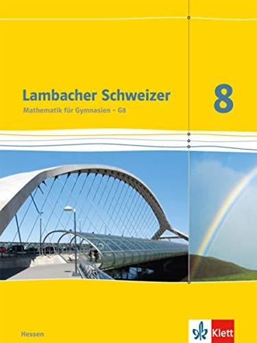 9783127337815: Lambacher Schweizer. Sch�lerbuch 8. Schuljahr. Ausgabe f�r Hessen G8