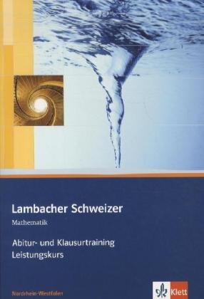 9783127339116: Lambacher Schweizer Abitur- und Klausurtraining. Arbeitsheft Leistungskurs für Nordrhein-Westfalen