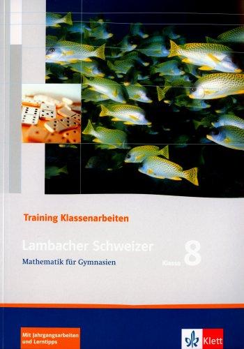 9783127340853: Lambacher Schweizer LS Mathematik 8. Trainingsheft für  Klassenarbeiten. Neu: Mathematik für Gymnasien Klasse 8