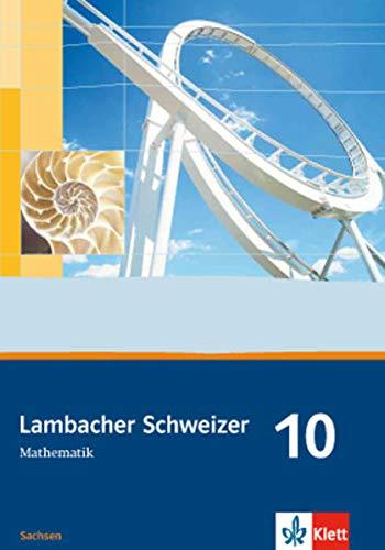 9783127341010: Lambacher Schweizer - Ausgabe für Sachsen. Schülerbuch 10. Schuljahr