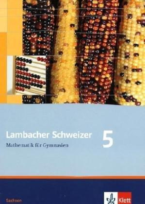 9783127341515: Lambacher Schweizer. 5. Schuljahr. Schülerbuch. Sachsen