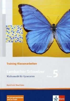 9783127341553: Lambacher Schweizer. 5. Schuljahr. Trainingsheft für Klassenarbeiten. Nordrhein-Westfalen: Schülerheft mit Lösungen. Klasse 5