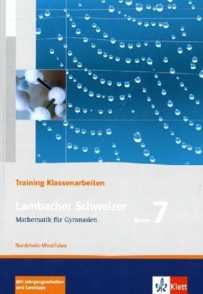 9783127341751: Lambacher-Schweizer - Trainingshefte für Klassenarbeiten / 7. Schuljahr - Ausgabe für Nordrhein-Westfalen