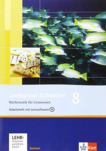 9783127341867: Lambacher Schweizer 8. Schuljahr. Arbeitsheft plus Lösungsheft und Lernsoftwar. Ausgabe für Sachsen