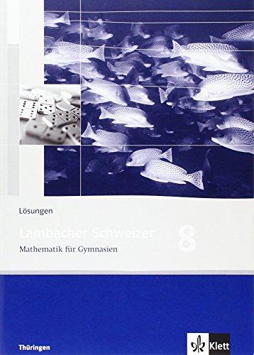 9783127342833: Lambacher Schweizer - Ausgabe für Thüringen. Neubearbeitung. Lösungen 8. Schuljahr