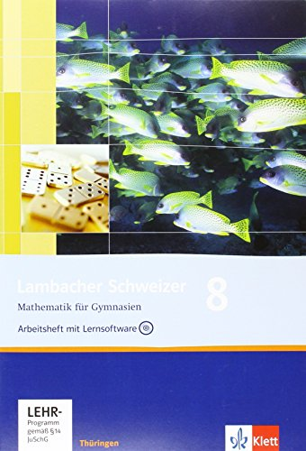 9783127342857: Lambacher Schweizer - Ausgabe f�r Th�ringen. Neubearbeitung. Arbeitsheft plus L�sungsheft und Lernsoftware 8. Schuljahr