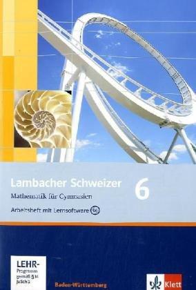 9783127343083: Lambacher Schweizer - aktuelle Ausgabe fur Baden-Wurttemberg. Arbeitsheft plus Losungsheft mit Lernsoftware 6: BD 6