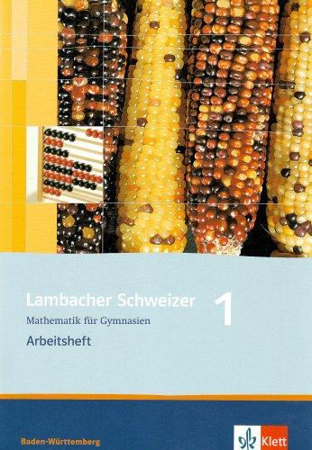 9783127343571: Lambacher Schweizer. 5. Schuljahr. Arbeitsheft plus Lösungsheft. Baden-Württemberg: Mathematik für Gymnasien. Klasse 5