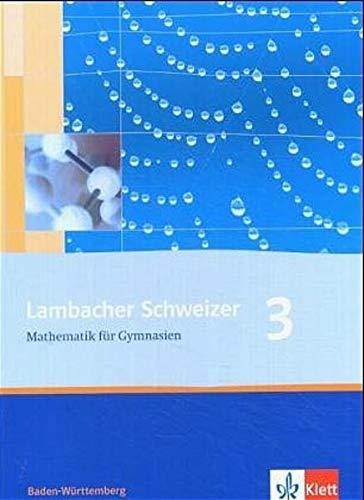 9783127343717: LS Mathematik 3 Klasse 7. Schülerbuch. Neubearbeitung. Baden-Württemberg