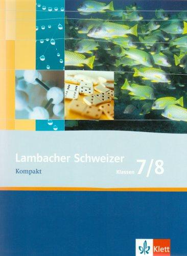 9783127343755: Lambacher Schweizer Kompakt 7/8. Neubearbeitung