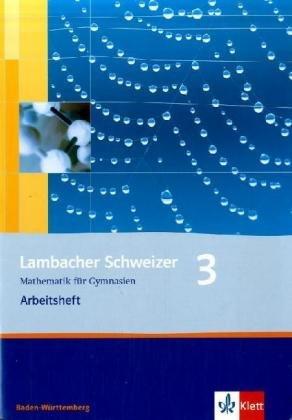 9783127343779: Lambacher Schweizer. 7. Schuljahr. Arbeitsheft plus Lösungsheft. Baden-Württemberg: Mathematik für Gymnasien. Klasse 7