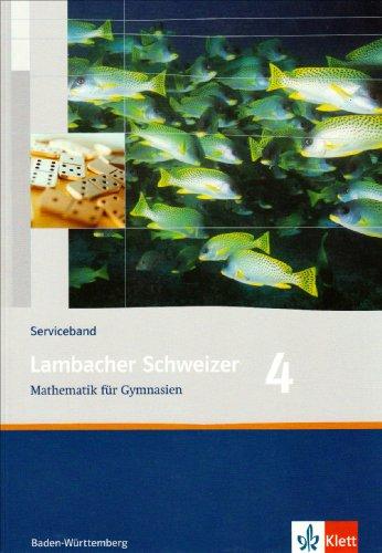 9783127343823: Lambacher Schweizer - aktuelle Ausgabe für Baden-Württemberg. Serviceband 4