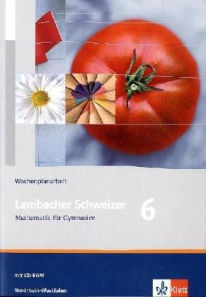 9783127344295: Lambacher Schweizer - Ausgabe für Nordrhein-Westfalen. Neubearbeitung 2009. Wochenplanarbeit 6. Schuljahr