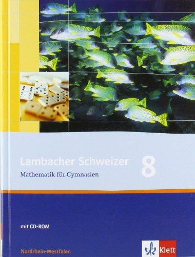 9783127344813: Lambacher Schweizer. 8. Schuljahr. Schülerbuch mit CD-ROM. Nordrhein-Westfalen: Schülerbuch