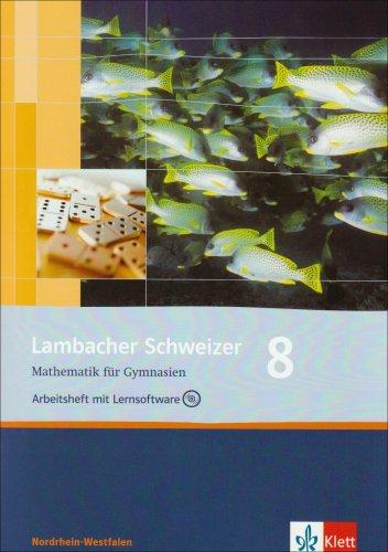 9783127344851: Lambacher Schweizer - Ausgabe Nordrhein-Westfalen - Neubearbeitung: Lambacher Schweizer - Neubearbeitung. 8. Schuljahr. Ausgabe Nordrhein-Westfalen: Arbeitsheft plus Losungsheft und Lernsoftware