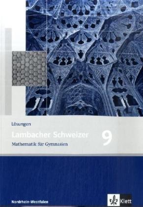 9783127344936: Lambacher Schweizer. Neubearbeitung. Lösungen 9. Schuljahr. Ausgabe Nordrhein-Westfalen