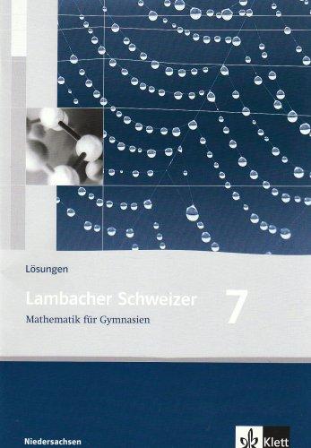 9783127345735: Lambacher Schweizer LS Mathematik 7. L�sungen. Neubearbeitung. Niedersachsen: Mathematik f�r Gaymnasien. 7. Klasse