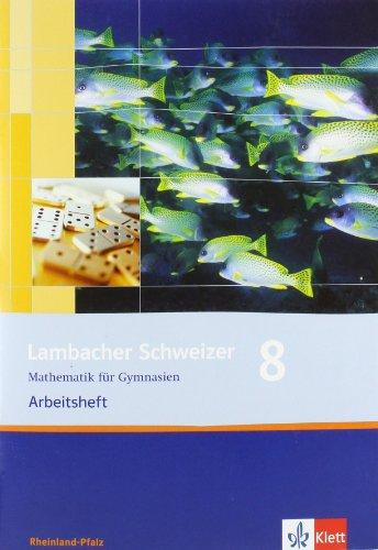 9783127346862: Lambacher Schweizer. 8. Schuljahr. Arbeitsheft plus Lösungsheft. Rheinland-Pfalz: Mathematik für Gymnasien Klasse 8