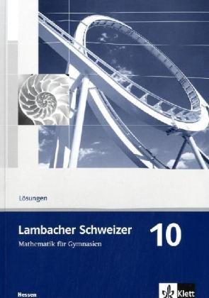 9783127347036: Lambacher Schweizer. 10. Schuljahr. Lösungen. Hessen