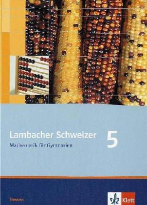 9783127347517: Lambacher Schweizer LS Mathematik 5. Schülerbuch. Neubearbeitung. Hessen