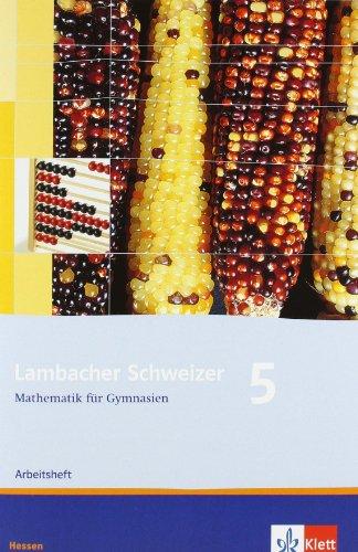 9783127347562: Lambacher Schweizer. 5. Schuljahr. Arbeitsheft plus Lösungsheft. Hessen: Ausgabe Hessen. 5. Schuljahr