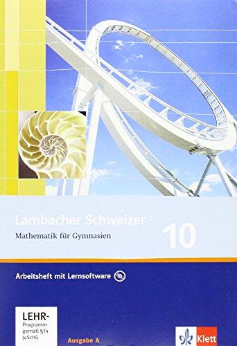 9783127348057: Lambacher Schweizer. 10. Schuljahr. Arbeitsheft plus Lösungsheft und Lernsoftware. Allgemeine Ausgabe