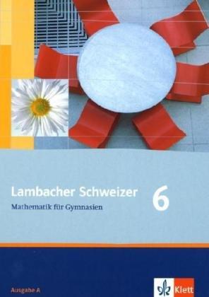 9783127348613: Lambacher Schweizer. 6. Schuljahr. Schülerbuch. Allgemeine Ausgabe