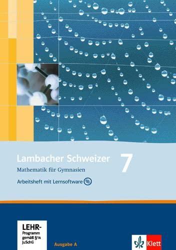 9783127348750: Lambacher Schweizer. 7. Schuljahr. Arbeitsheft plus Lösungsheft und Lernsoftware. Allgemeine Ausgabe