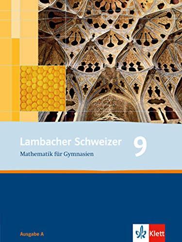 9783127348910: Lambacher Schweizer. 9. Schuljahr. Schülerbuch. Allgemeine Ausgabe: Schülerbuch