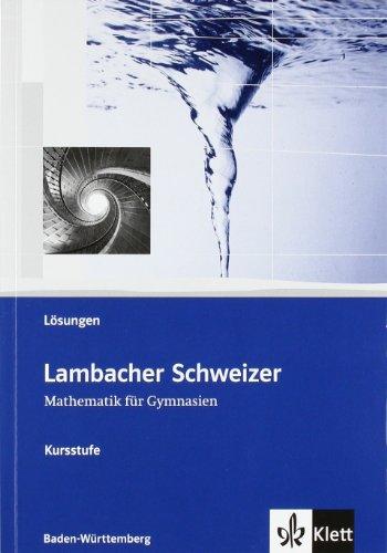 9783127353037: Lambacher Schweizer. Kursstufe. Lösungen zum Schülerbuch. Baden-Württemberg: Mathematik für Gymnasien
